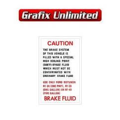 Brake Fluid Decal, Rotunda 1966 - 1969