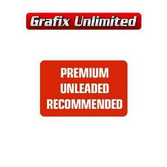 Premium Unleaded Recommended Fuel Decal