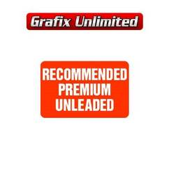 Recommended Premium Unleaded Fuel Decal
